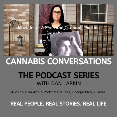 Cannabis Conversations - Meet Joan- A Mom and Medical Cannabis Patient