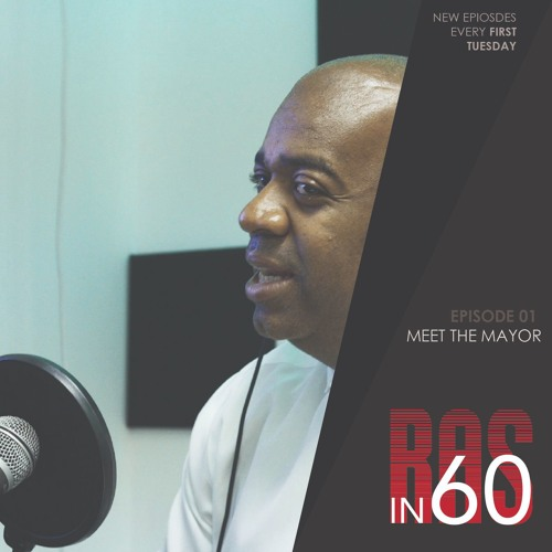 Ras In 60 Episode 1: Meet The Mayor