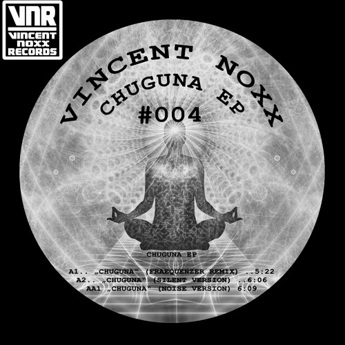 Vincent Noxx - Chuguna (Fraequenzer Remix)