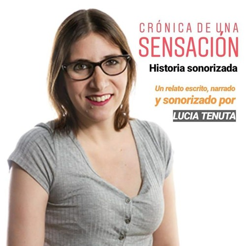 Crónica De Una Sensación - Lucia Tenuta