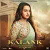 Download Kalank Song - Tabah Ho Gaye | Varun Dhawan | Alia Bhatt | Sonakshi Sinha | Aditya Roy | Sanjay Dutt Mp3