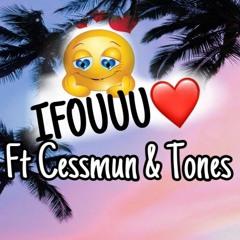 iFouuu (feat. CESSMUN, TONEZ)