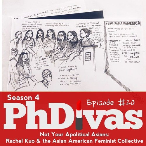 S04E20   Not Your Apolitical Asians: Rachel Kuo on the Asian American Feminist Collective