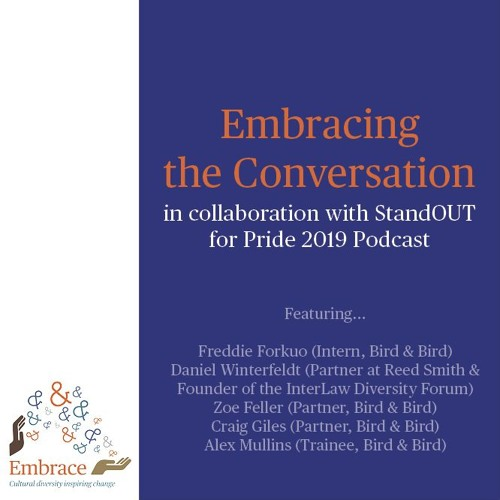 Embracing The Conversation – in collaboration with StandOUT for Pride 2019 Podcast