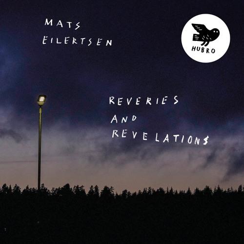 Mats Eilertsen: Tundra (taken from the upcoming album Reveries and Revelations)