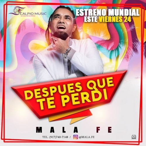 Mala Fe - Despues Que Te Perdi @CongueroRD @JoseMambo