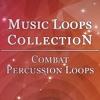 Combat Percussion Loops