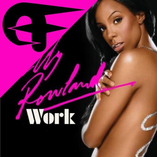 Kelly Rowland & Freemasons - Work (Even Funkier Edit)