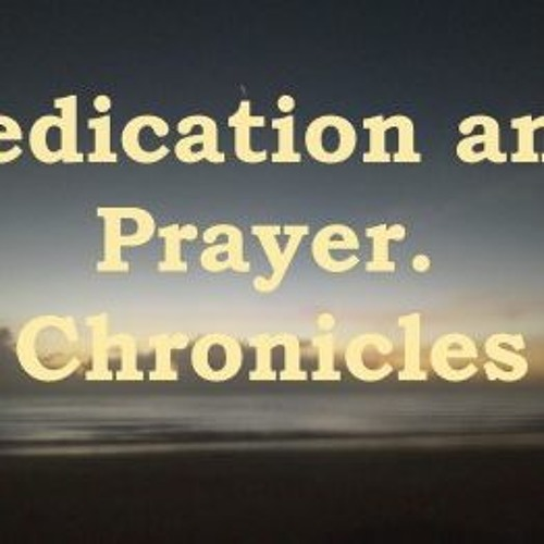 Dedication And Prayer II Chronicles 6