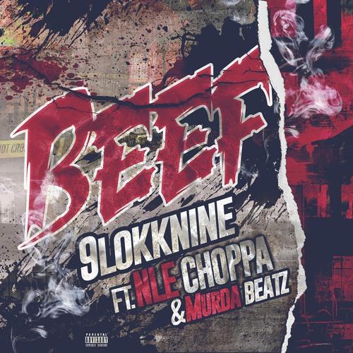 Beef Feat NLE Choppa & Murda Beats
