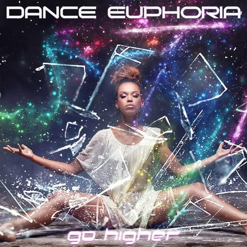 DANCE EUPHORIA - Go Higher (excerpt)