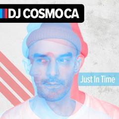 DjCosmoCa - JUST IN TIME - 01 JUJU