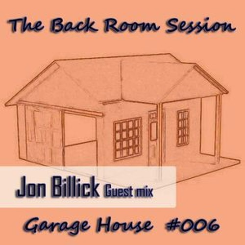 The Back Room Session #006 - Jon Billick