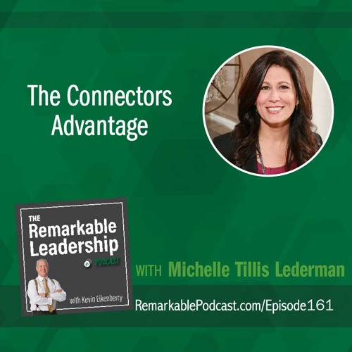 The Connectors Advantage with Michelle Tillis Lederman