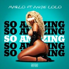 Marlo ft Angie Lolo - So Amazing