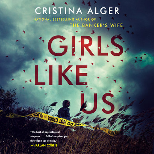 Girls Like Us by Cristina Alger, read by Kyla Garcia