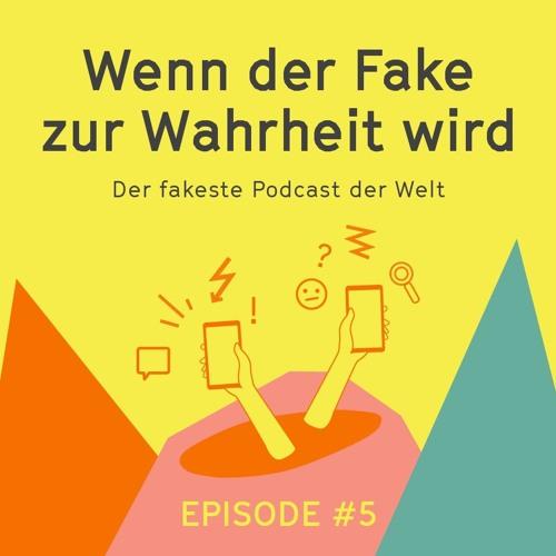 Wenn der Fake zur Wahrheit wird – Folge 5: Fake News und Journalismus