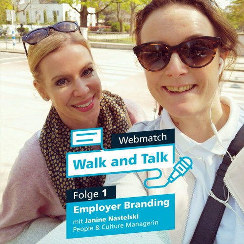 Walk and Talk - Folge 1: EmployerBranding