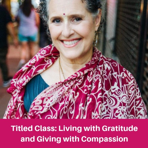 HG Rukmini devi - Living with Gratitude, Giving with Compassion