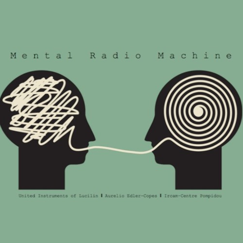Mental Radio Machine [for amplified ensemble, sampler, effect pedals and live electronics] 2019