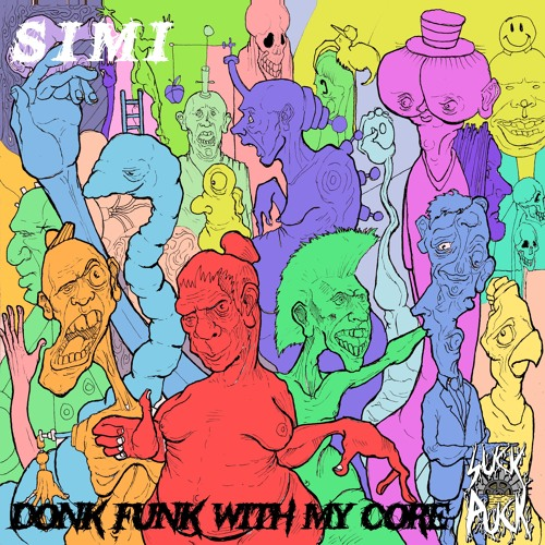Simi - Donk Funk With My Core [LP] 2019
