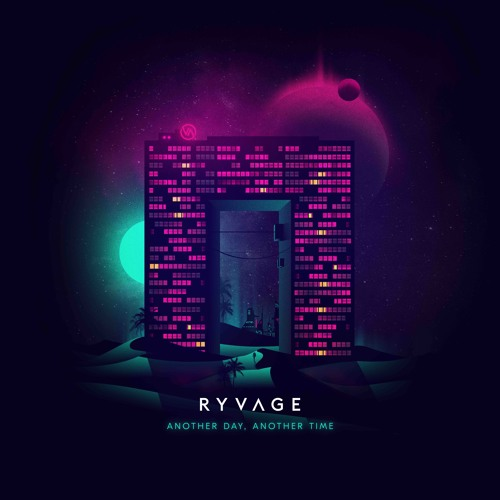 Another Day, Another Time - Ryvage Rework