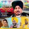 Feeling Phullan Wale Suit Di (Full Song) Lehmber Hussainpuri - Jassi Brothers - Latest Punjabi Songs