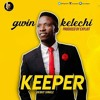 Gwin Kelechi - Keeper (Prod. Exploit)
