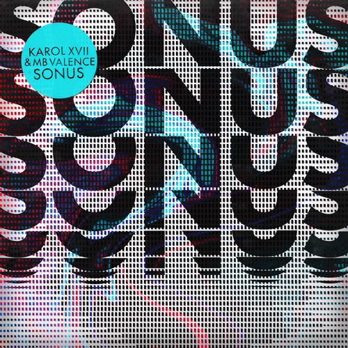 PREMIERE: Karol XVII & MB Valence — Sonus (Lusine Remix) [Get Physical Music]