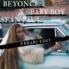 Beyonce X Sean Paul - Baby Boy (Erkari Edit) (DOWNLOAD FOR THE FULL TRACK)