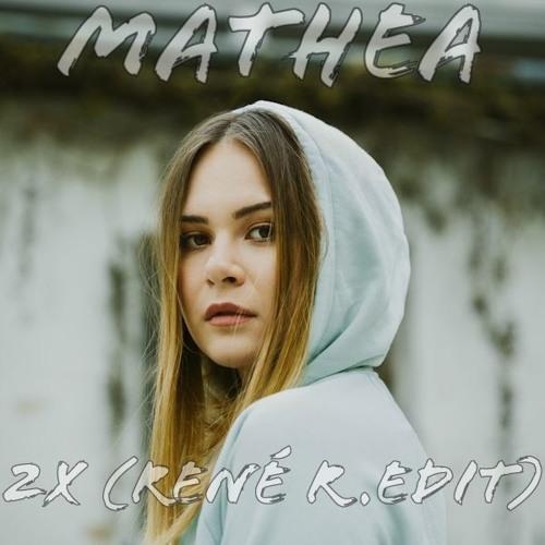 Mathea- 2x ( Rene R. Edit)