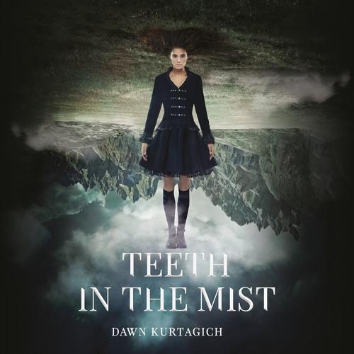 TEETH IN THE MIST by Dawn Kurtagich. Read by Marisa Calin, et al. - Audiobook Excerpt