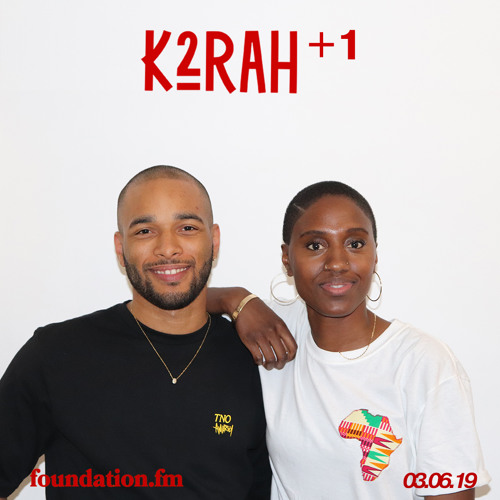 K2RAH + 1 • 013 with KEVIN KOFII