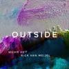 Меня Нет & Rick van Meijel - Outside