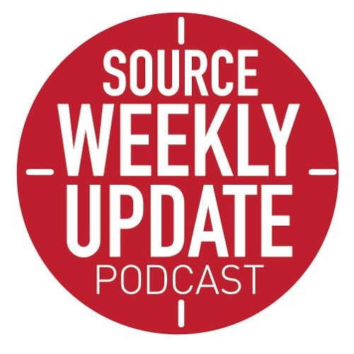 The Source Weekly Update 6/6/2019