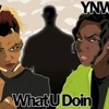 Darkzy ft.YnwMelly What U Doin    (full song)