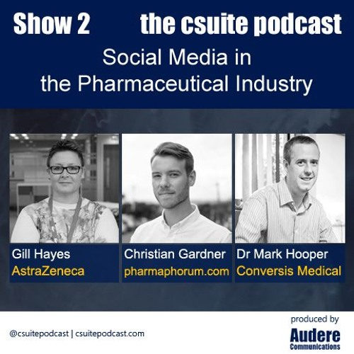 Show 2 - Social Media in the Pharmaceutical Industry