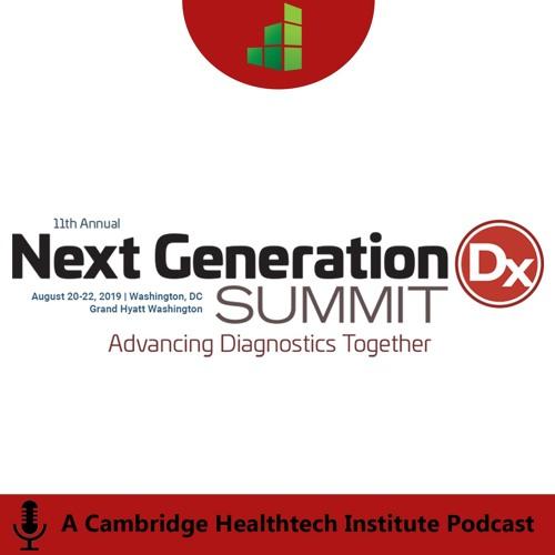 Next Generation Dx 2019 | Launch a Paradigm Shift through an Innovative Diagnostic Test