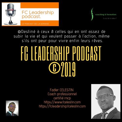 FC Leadership podcast #22 - Se tromper est parfois nécessaire pour le changement.