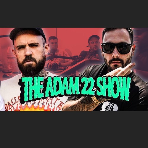 The Adam22 Show #16: The Return Of The Simps