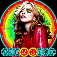 MADONNA MIX - MADAME X TRIP (adr23mix) SPECIAL DJS EDTIONS Big Room Mix