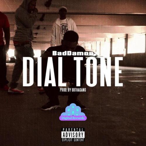 Dial Tone - Bad Damon