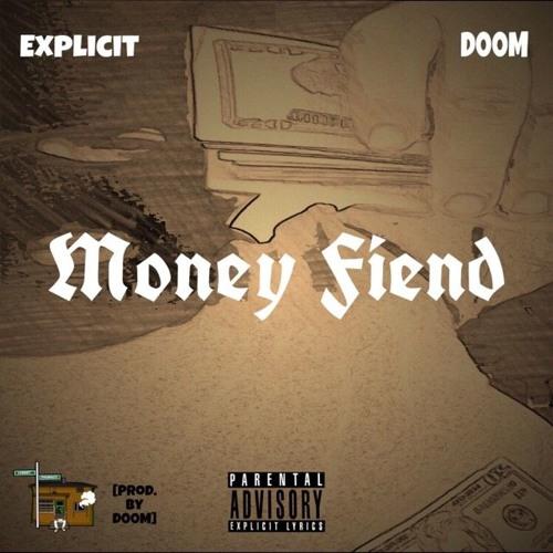 Money Fiend (Ft. D00M) [Prod. By D00M] #3Faded4Life