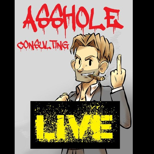 Asshole Consulting LIVE - The  Hemispheric Differential  Episode Starring Piggott and Great one
