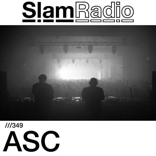#SlamRadio - 349 - ASC