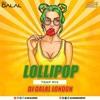 Lollipop - (Bhojpuri Trap)Dj Dalal london