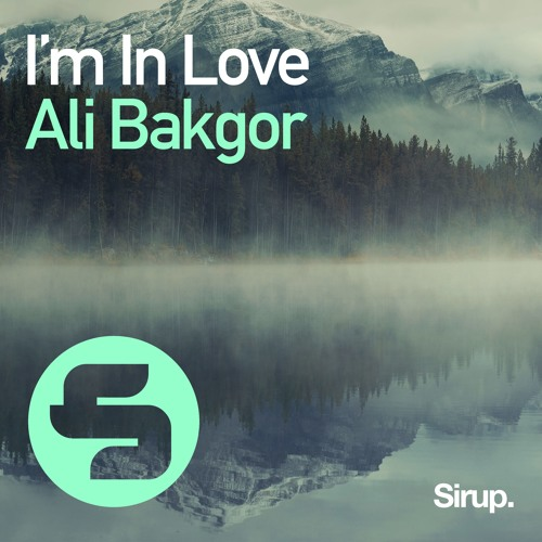 Ali Bakgor - I'm in Love