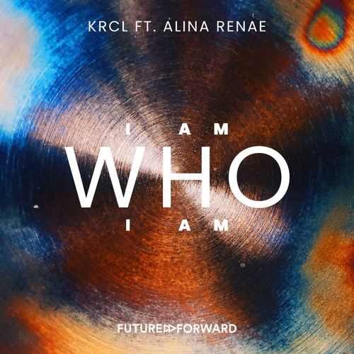 Premiere: KRCL 'I Am Who I Am' (Extended Mix)