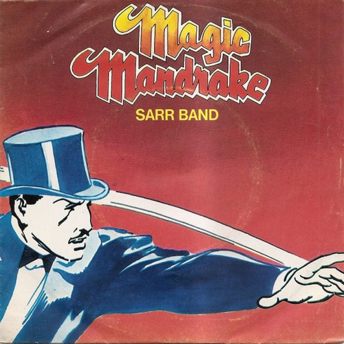 Sarr Band - Magic Mandrake (rework)
