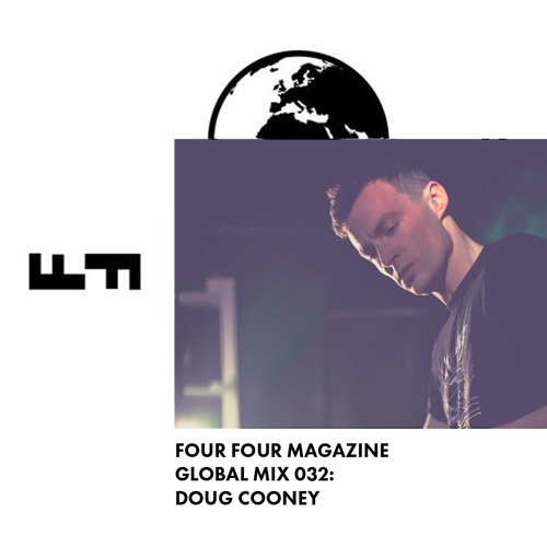 Four Four Global Mix 032 - Doug Cooney